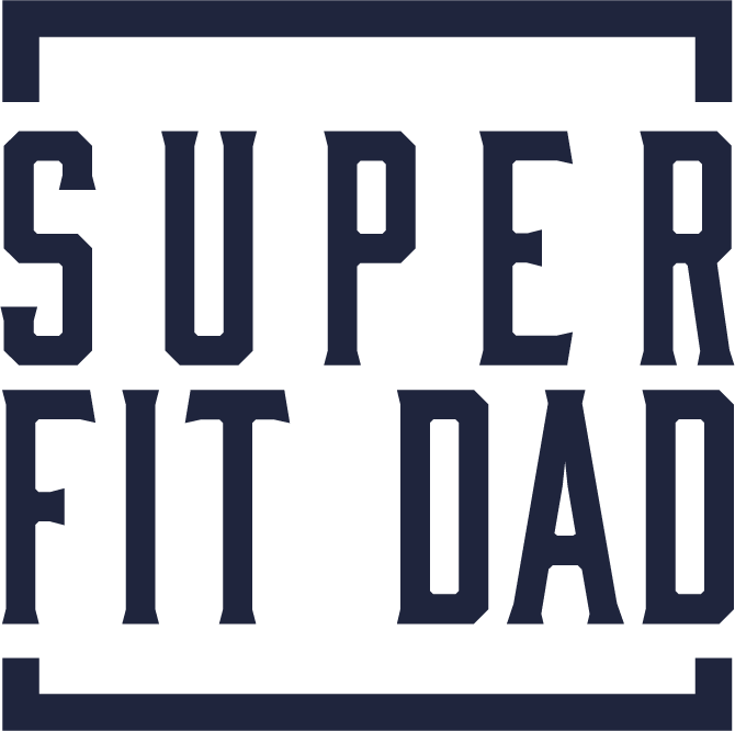 Super Fit Dad - changing the world, one Dad at a time